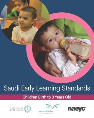 Saudi Early Learning Standards / Children Birth to 3 Years Old