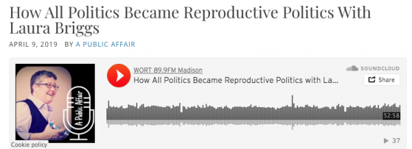 Laura Briggs discussing reproductive politics