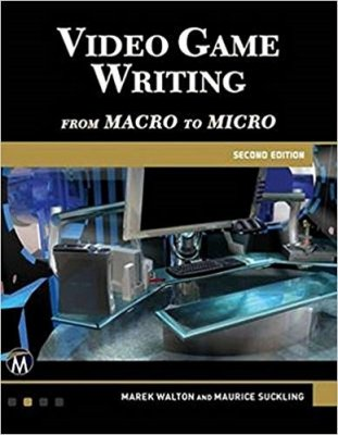 Video Game Writing From Macro To Micro