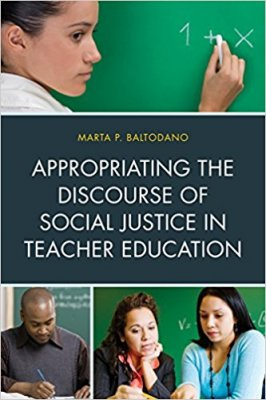 Image for publication on Appropriating the Discourse of Social Justice in Teacher Education