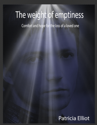 The Weight of Emptiness: Comfort & Hope for the loss of a loved one