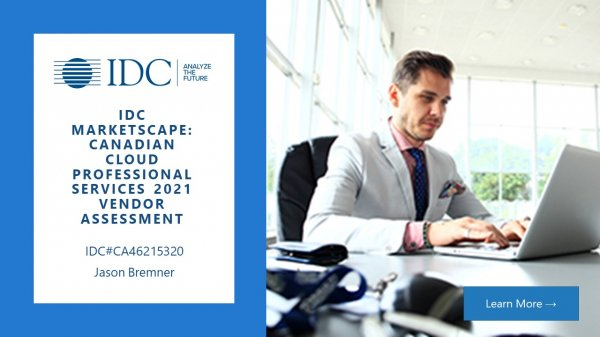 IDC MarketScape Canadian Cloud Professional Services 2021